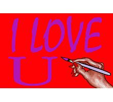 I LOVE YOU 3 Photographic Print