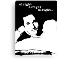 Alright Alright Alright B/W Canvas Print