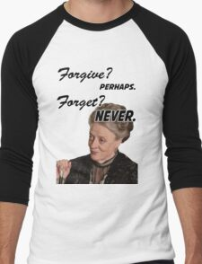 """Forgive? perhaps. Forget? Never"" Lady Violet Quotes Men's Baseball ¾ T-Shirt"