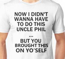 Uncle Phil Unisex T-Shirt
