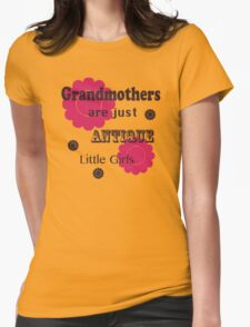 "Pink and Brown ""Grandmothers are Just Antique Little Girls"" T Shirt T-Shirt"