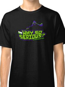 Why So Serious? Joker 3 Edition Classic T-Shirt