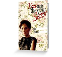 Irene Adler Valentine's Day Card - The New Sexy Floral II Greeting Card