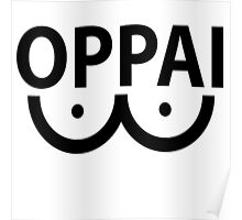 One Punch Man (OPM) - Saitama - Oppai  Poster