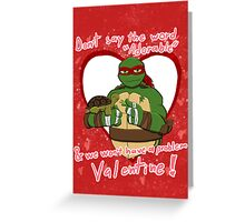 TMNT Raph V-day Greeting Card