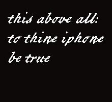 To thine iPhone be true by Jenny Lea