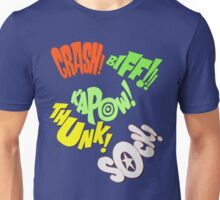 CRASH-KAPOW-SOCK-BIFF-THUNK! Unisex T-Shirt