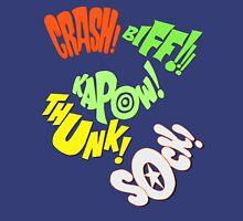 CRASH-KAPOW-SOCK-BIFF-THUNK! Unisex T-Shirt