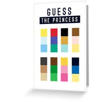 Guess the princess disney Greeting Card