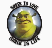 Shrek is Love, Shrek is Life. by LukeOlfert