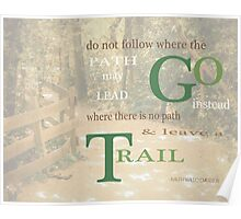 Do Not Go Where the Path May Lead Poster