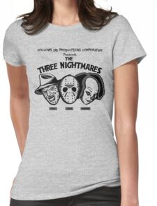 The Three Nightmares Womens Fitted T-Shirt
