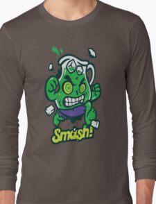 Smash!! Long Sleeve T-Shirt