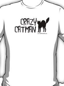 Crazy Cat Man Design 2 - Black Text T-Shirt