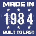 Made In 1984 Birthday T-Shirt by thepixelgarden