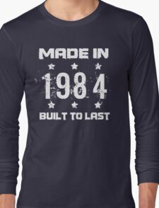 Made In 1984 Birthday T-Shirt Long Sleeve T-Shirt