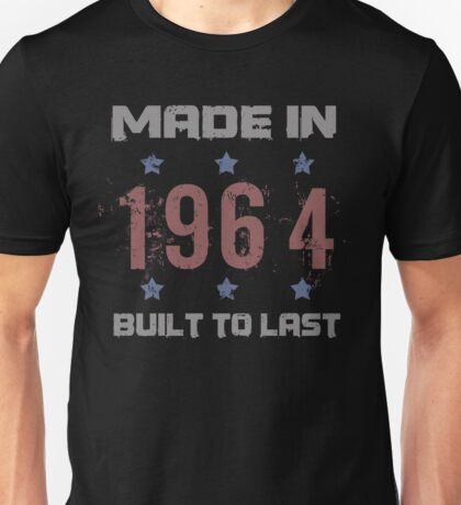 Made In 1964 Birthday T-Shirt Unisex T-Shirt