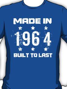 Made In 1964 Birthday T-Shirt T-Shirt
