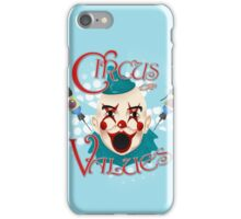 Circus of Values! iPhone Case/Skin