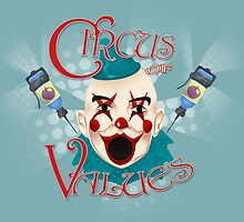Circus of Values! by Emily Alexander
