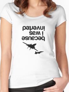 """Because I was inverted"", Top Gun inspired - BLACK VERSION Women's Fitted Scoop T-Shirt"