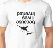 """Because I was inverted"", Top Gun inspired - BLACK VERSION Unisex T-Shirt"