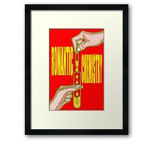 ROMANTIC CHEMISTRY Framed Print