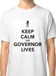 The Governor lives Classic T-Shirt