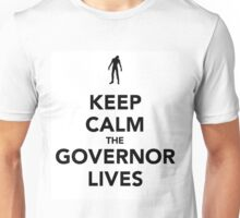 The Governor lives Unisex T-Shirt
