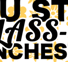 You Stay Class-A Manchester Sticker