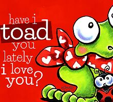 Toad You I Love You by offleashart
