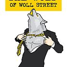 The Wolf Of Woll Street by yanying