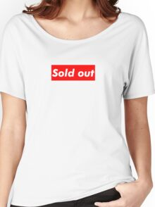 """Supreme """"Sold out"""" Women's Relaxed Fit T-Shirt"""