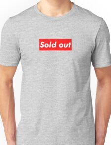 """Supreme """"Sold out"""" Unisex T-Shirt"""