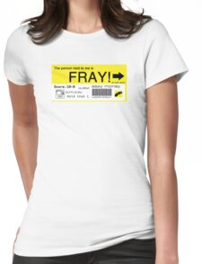 FRAY! Tag Womens Fitted T-Shirt
