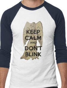 Keep Calm and Don't Blink! Men's Baseball ¾ T-Shirt