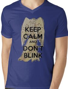 Keep Calm and Don't Blink! Mens V-Neck T-Shirt