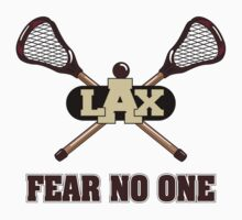 Lacrosse Fear No One by SportsT-Shirts