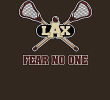 Lacrosse Fear No One Dark Unisex T-Shirt