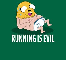 Running Is Evil T-Shirt