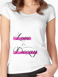 Love & Decay Pink T Women's Fitted Scoop T-Shirt