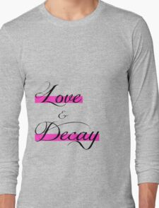 Love & Decay Pink T Long Sleeve T-Shirt