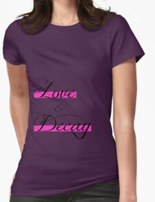 Love & Decay Pink T T-Shirt