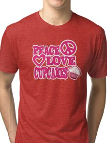Peace Love and Cupcakes Tri-blend T-Shirt