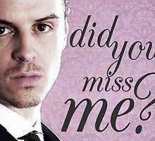 Moriarty Miss Me Card by chelsinator