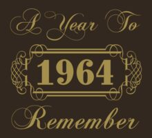 1964 'A Year To Remember' T-Shirt by thepixelgarden