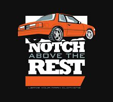 Notch Above the Rest Unisex T-Shirt