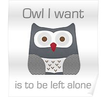 Owl I want is to be left alone Poster