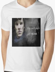 Sherlock- Why cant people just think Mens V-Neck T-Shirt