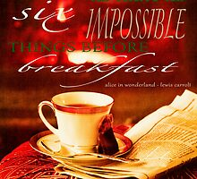 Sometimes I dream more than six impossible things before breakfast by Elizabeth Thomas